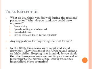 Trial Reflection