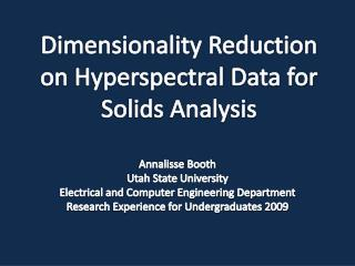 Dimensionality Reduction on  Hyperspectral  Data for Solids Analysis