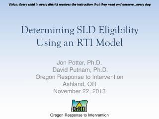Determining SLD Eligibility  Using  an RTI  Model