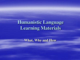 Humanistic Language Learning Materials