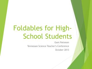 Foldables  for High-School Students