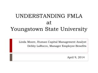 UNDERSTANDING FMLA   at   Youngstown State University