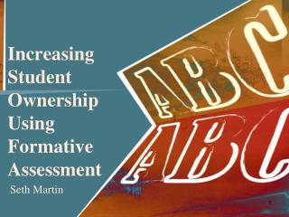 Increasing Student Ownership Using Formative Assessment