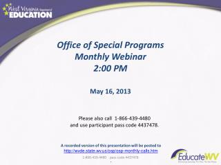 Office of Special Programs  Monthly Webinar 2:00 PM