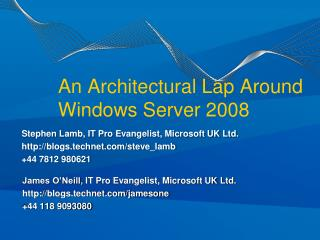 An Architectural Lap Around  Windows Server 2008