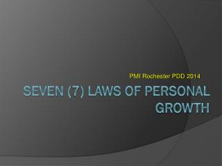 Seven ( 7 ) Laws of Personal growth