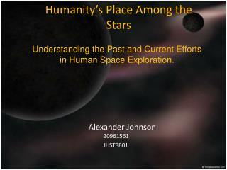 Humanity's Place Among the Stars