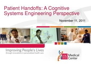 Patient Handoffs: A Cognitive Systems Engineering Perspective