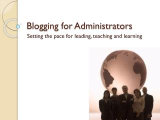 Blogging for Administrators