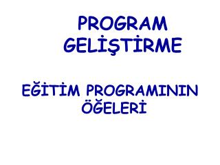 PROGRAM GEL??T?RME