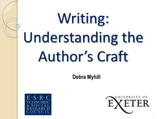 Writing: Understanding the Author's Craft