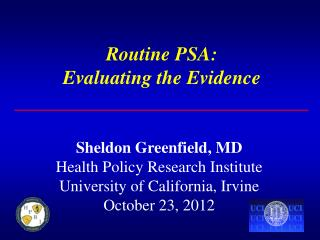 Routine PSA: Evaluating the Evidence