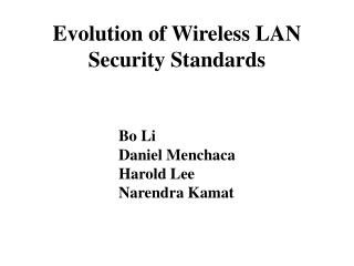 Evolution of Wireless LAN Security Standards