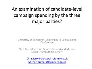 An examination of candidate-level campaign spending by the three major parties?