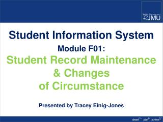 Student Information System Module F01: Student Record Maintenance & Changes  of Circumstance