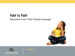 Fair is Fair Education Trust's Title I Equity Campaign