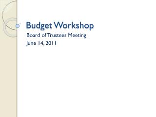 Budget Workshop