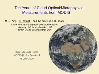 Ten Years of Cloud Optical/Microphysical Measurements from MODIS