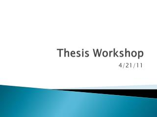 Thesis Workshop