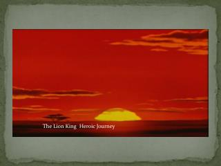 The Lion King  Heroic Journey