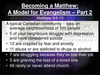 Becoming a Matthew:  A  Model for Evangelism – Part 2 Matthew  9:9-13