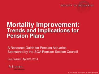 Mortality Improvement: Trends and Implications for Pension Plans