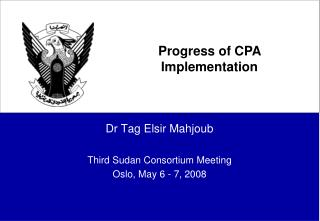 Dr Tag Elsir Mahjoub Third Sudan Consortium Meeting Oslo, May 6 - 7, 2008
