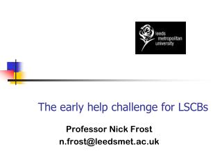 The early help challenge for LSCBs