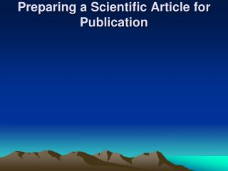 Preparing a Scientific Article for Publication