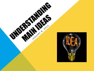 Understanding Main Ideas