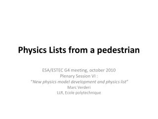 Physics Lists from a pedestrian