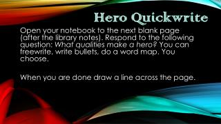 Hero Quickwrite