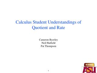 Calculus Student Understandings of Quotient and Rate