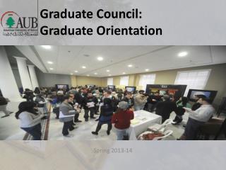 Graduate Council: Graduate Orientation