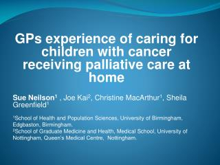 GPs experience of caring for children with cancer receiving palliative care at home