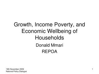 Growth, Income Poverty, and Economic Wellbeing of Households