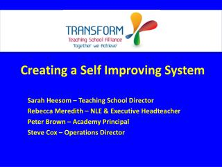 Creating a Self Improving System