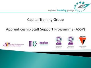 Capital Training Group Apprenticeship Staff Support Programme (ASSP)