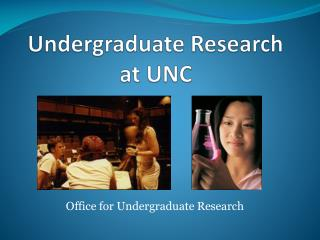 Undergraduate Research at UNC
