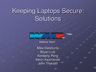 Keeping Laptops Secure: Solutions