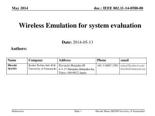 Wireless Emulation for system evaluation