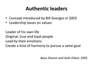 Authentic leaders