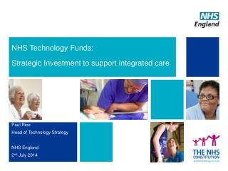 NHS Technology Funds:  Strategic Investment to support integrated care