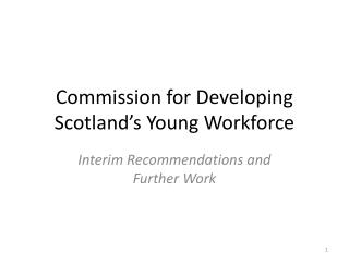 Commission for Developing Scotland's Young Workforce