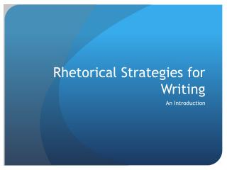 Rhetorical Strategies for Writing