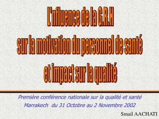 Lnfluence de la G.R.H sur la motivation du personnel de sant   et impact sur la qualit