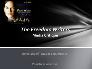 The Freedom Writers Media  Critique