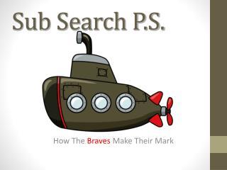 Sub Search P.S.