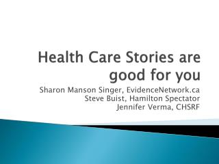 Health Care Stories are good for you