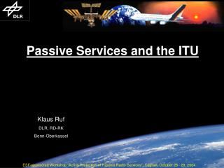 Passive Services and the ITU